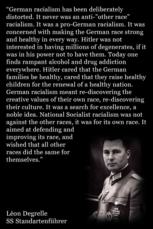 Leon Degrelle about the German Racialism